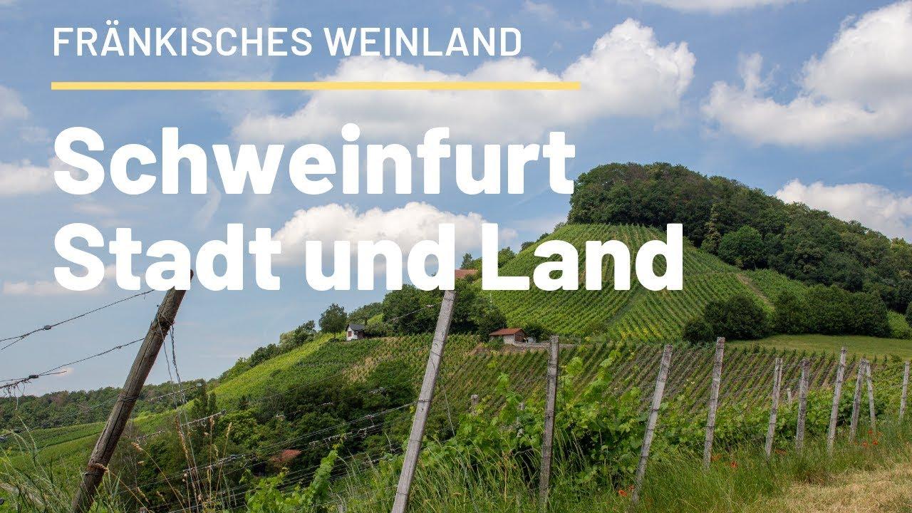 Schweinfurt: Stadt und Land entdecken