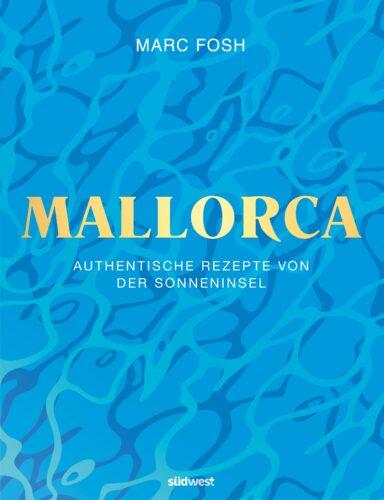 """Mallorca"" von Marc Fosh, südwest Verlag, © Nando Esteva"