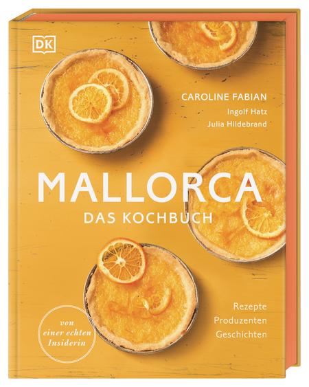 """Mallorca - Das Kochbuch"" von Caroline Fabian, © DK Verlag"
