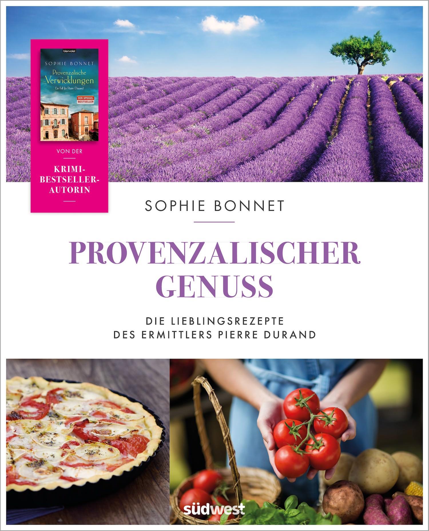Provenzalischer Genuss, Bonnet, Foto: © Sophie Bonnet, südwest Verlag